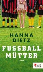 Fußballmütter (eBook, ePUB)