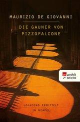 Die Gauner von Pizzofalcone (eBook, ePUB)