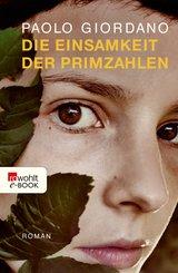 Die Einsamkeit der Primzahlen (eBook, ePUB)