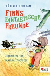 Finns fantastische Freunde. Trollalarm und Mammuthamster (eBook, ePUB)