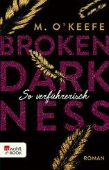 Broken Darkness. So verführerisch (eBook, ePUB)