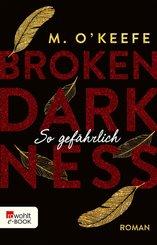Broken Darkness. So gefährlich (eBook, ePUB)