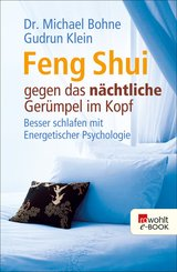 Feng Shui gegen das nächtliche Gerümpel im Kopf (eBook, ePUB)