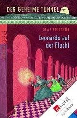 Der geheime Tunnel: Leonardo auf der Flucht (eBook, ePUB)