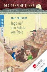 Der geheime Tunnel: Jagd auf den Schatz von Troja (eBook, ePUB)