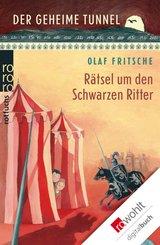 Der geheime Tunnel: Rätsel um den Schwarzen Ritter (eBook, ePUB)