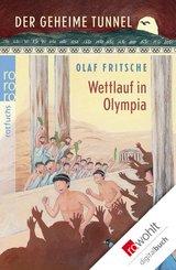 Der geheime Tunnel: Wettlauf in Olympia (eBook, ePUB)