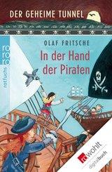 Der geheime Tunnel: In der Hand der Piraten (eBook, ePUB)