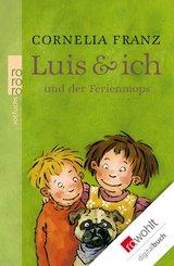 Luis & ich und der Ferienmops (eBook, ePUB)