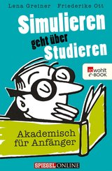 Simulieren geht über Studieren (eBook, ePUB)
