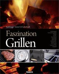 Faszination Grillen (eBook, PDF)