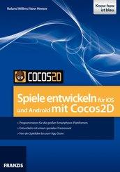 Spiele entwickeln für iOS und Android mit Cocos2D (eBook, PDF)