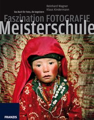 Faszination Fotografie - Meisterschule (eBook, PDF)