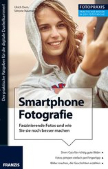 Foto Praxis Smartphone Fotografie (eBook, PDF)