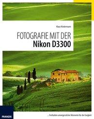 Fotografie mit der Nikon D3300 (eBook, PDF)