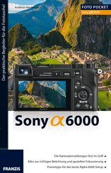 Foto Pocket Sony Alpha 6000 (eBook, PDF)