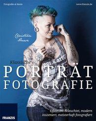 Klassische Porträtfotografie (eBook, PDF)