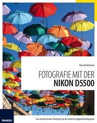 Fotografie mit der Nikon D5500 (eBook, PDF)