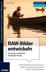 Foto Praxis RAW-Bilder entwickeln (eBook, PDF)