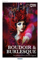 Boudoir & Burlesque (eBook, PDF)