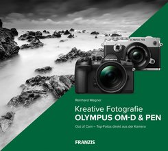 Kreative Fotografie mit Olympus OM-D & PEN (eBook, PDF)