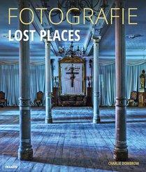 Fotografie Lost Places (eBook, ePUB)