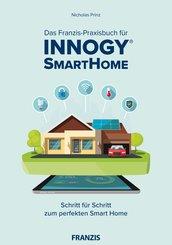 Das Franzis-Praxisbuch für innogy SmartHome (eBook, ePUB)