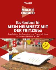 Mach's einfach: Mein Heimnetzwerk mit der Fritz!Box (eBook, ePUB)