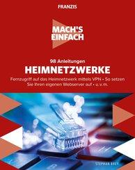 Mach's einfach: 98 Anleitungen Heimnetzwerke (eBook, ePUB)
