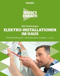 Mach's einfach: Elektro-Installationen im Haus (eBook, ePUB)