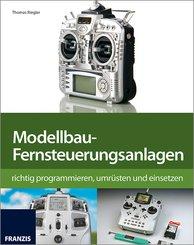 Modellbau-Fernsteuerungsanlagen (eBook, PDF)