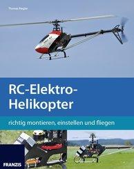RC-Elektro-Helikopter (eBook, PDF)