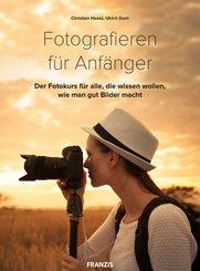 Fotografieren für Anfänger (eBook, PDF)