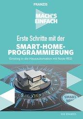 Erste Schritte mit Smart-Home-Programmierung