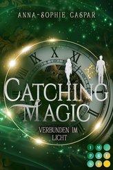 Catching Magic 2: Verbunden im Licht (eBook, ePUB)