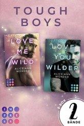 'Love Me Wild' & 'Love You Wilder' - Zwei knisternde New Adult Liebesromane im Sammelband (Tough-Boys-Reihe) (eBook, ePUB)