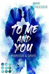 To Me and You. Marissa & Davis (Secret-Reihe) (eBook, ePUB)