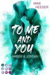 To Me and You. Amber & Jordan (Secret-Reihe) (eBook, ePUB)
