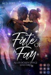 Fate of a Fay. Aller bösen Dinge sind drei (eBook, ePUB)