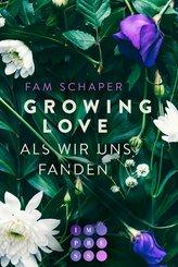 Growing Love. Als wir uns fanden (eBook, ePUB)