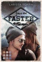 Love me faster (eBook, ePUB)