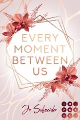 Every Moment Between Us (eBook, ePUB)