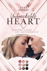 Unbreakable Heart. Unsere Liebe ist gefährlich (eBook, ePUB)
