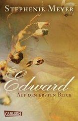 Edward - Auf den ersten Blick (Bella und Edward ) (eBook, PDF)
