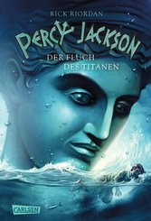 Percy Jackson - Der Fluch des Titanen (Percy Jackson 3) (eBook, ePUB)