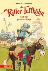 Ritter Tollkühn: Ritter Tollkühn und der goldene Dings (eBook, ePUB)