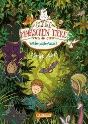 Die Schule der magischen Tiere 11: Wilder, wilder Wald! (eBook, ePUB)