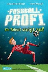 Fußballprofi 2: Fußballprofi - Ein Talent steigt auf (eBook, ePUB)