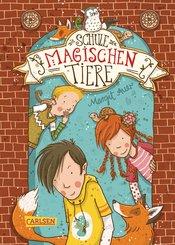 Die Schule der magischen Tiere 1: Die Schule der magischen Tiere (eBook, ePUB)