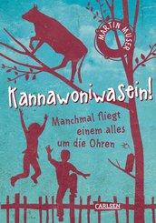 Kannawoniwasein - Manchmal fliegt einem alles um die Ohren (eBook, ePUB)
